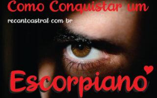 Como Conquistar um homem de escorpião