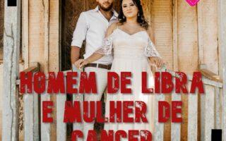 libriano e canceriana combinam signos
