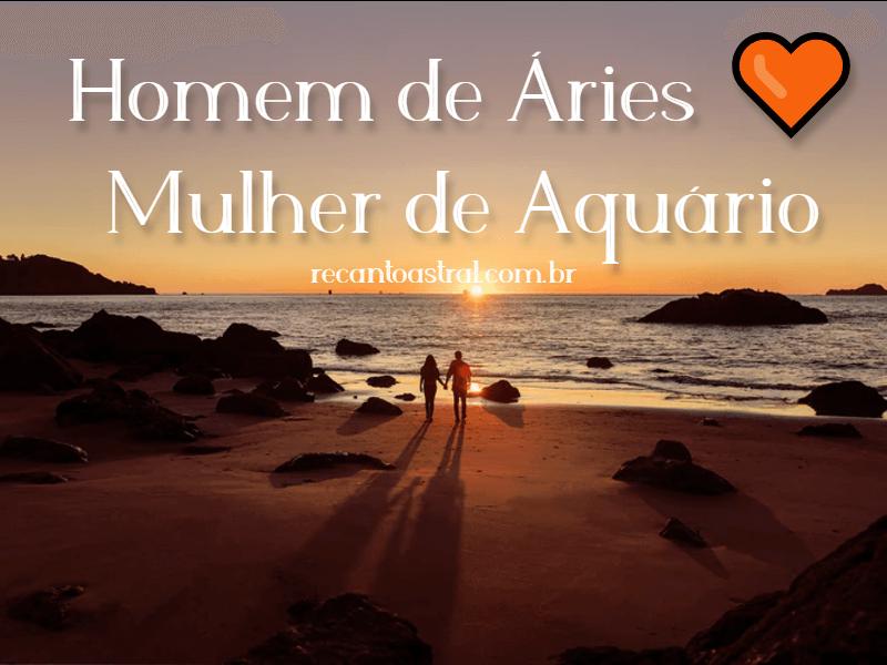 ariano e aquariana combinação aquário e áries no amor romance casamento