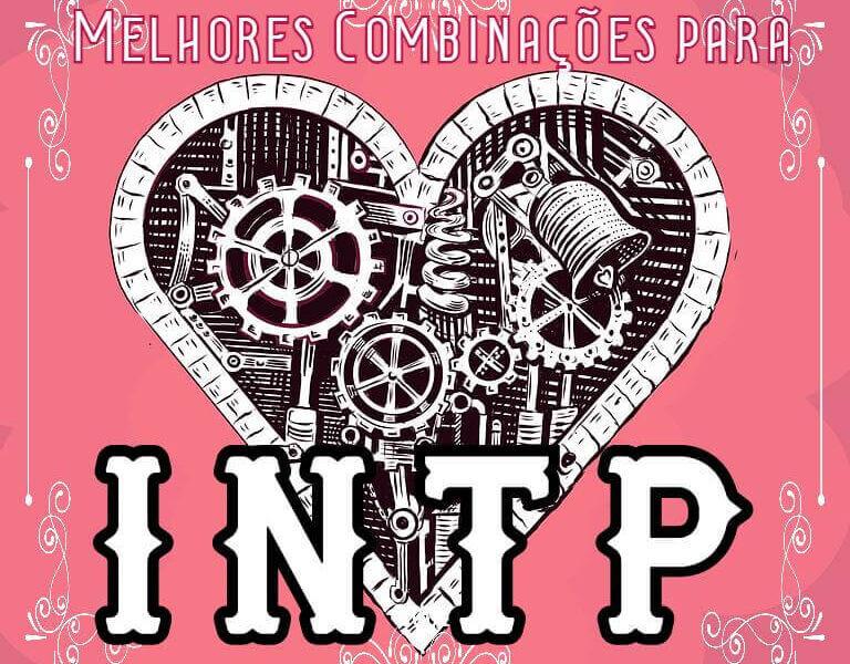 Melhores combinações para INTP: ENTJ, INTJ, ESFP e ISFP