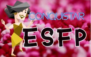 personalidade animador MBTI ESFP A ESFP T como conquistar seduzir e atrair