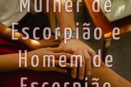 relacionamento entre dois escorpianos portugal brasil