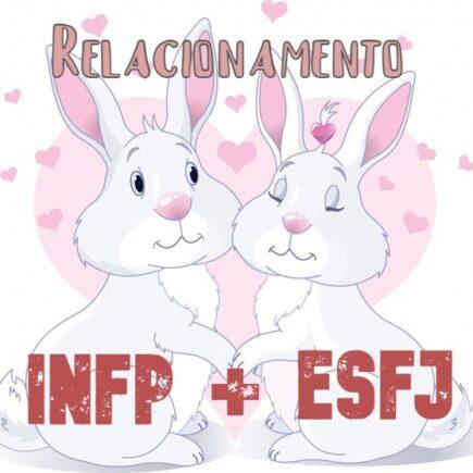 INFP e ESFJ no amor
