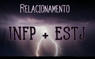compatibilidade INFP e ESTJ