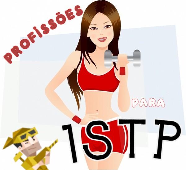 Personalidade virtuoso ISTP profissões adequadas
