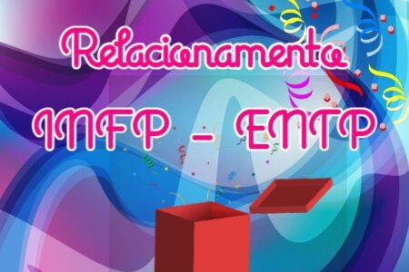 combinação personalidade INFP e personalidade ENTP