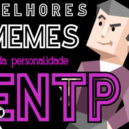 Memes personalidade ENTP