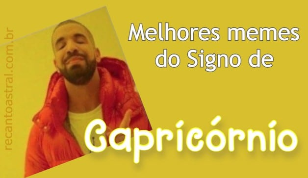 Memes do Signo de Capricórnio