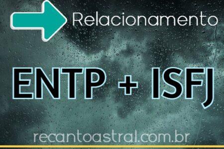 combinação personalidade ENTP e ISFJ